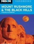 Moon Mount Rushmore &amp; the Black Hills: Including the Badlands 