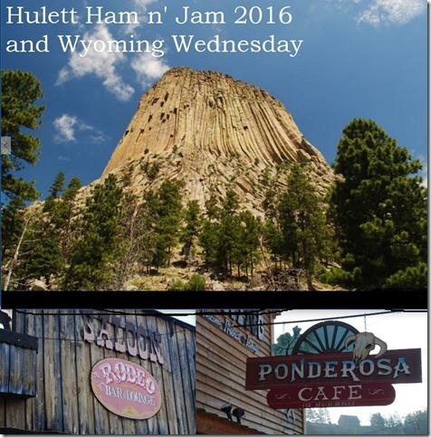 hulett ham and jam 2016 and wyoming wednesday